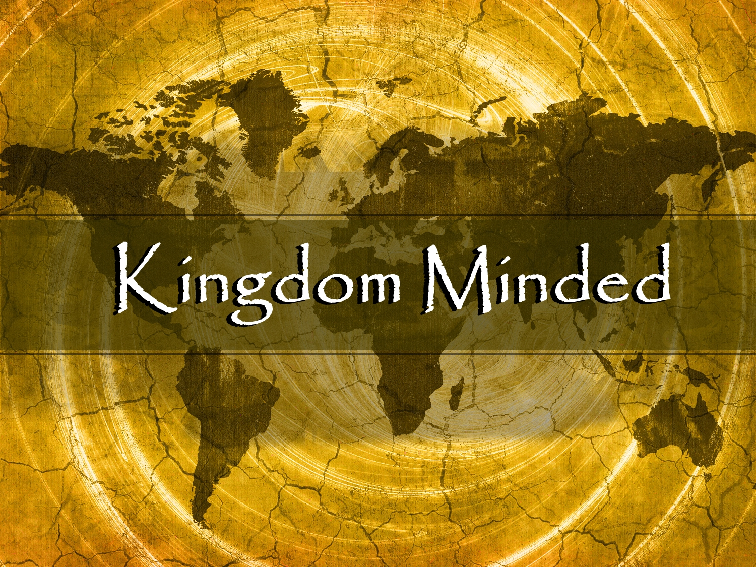 2-9-14 Kingdom Minded: A Radical Redefinition of Life and Faith