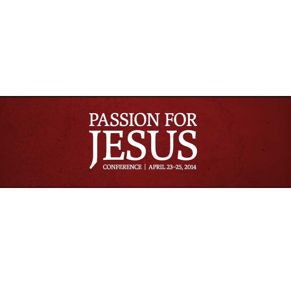 4-27-14 Passion for Jesus Testimonies