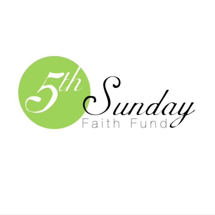 Fifth Sunday Faith Fund – October 29, 2017
