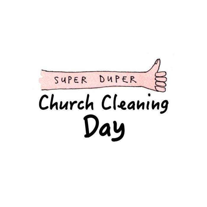 Super Duper Church Cleaning Day