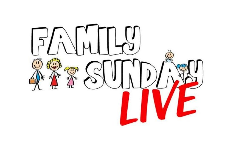 Family Sunday Live – June 2018